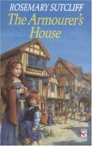Cover of Red Fox edition of Rosemary Sutcliff's Tudor children's historical fiction The Armourer's House